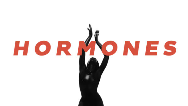 REAL DEAL: HORMONES